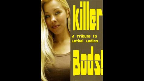 Killer Bods! A Tribute to Lethal Lovelies (Casey Anthony