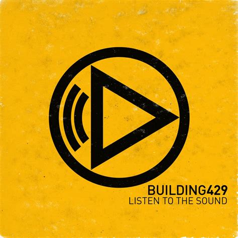 """Building 429, """"Listen To The Sound"""" Review"""
